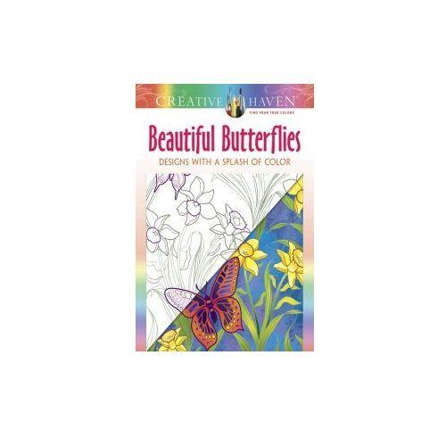 Creative Haven Beautiful Butterflies: Designs with a Splash of Color, Mazurkiewicz, Jessica
