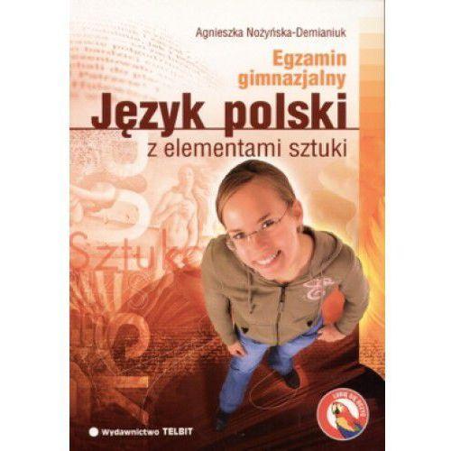 Język polski z elementami sztuki Egzamin gimnazjalny (272 str.)