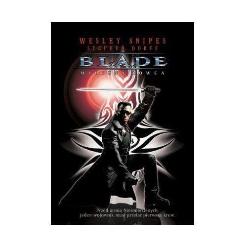 Blade: Wieczny łowca