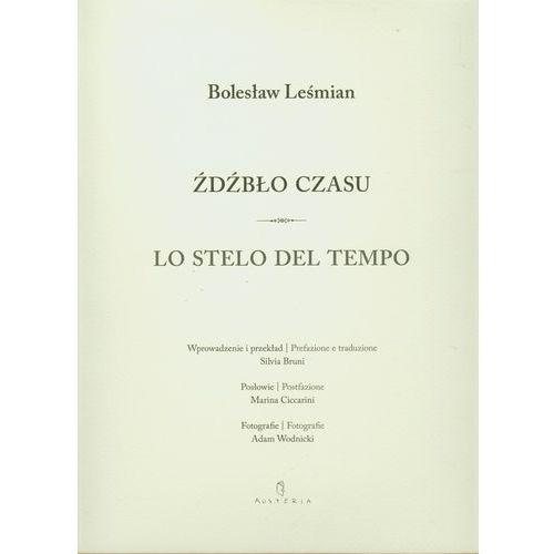 Źdźbło czasu Lo stelo del tempo, Austeria