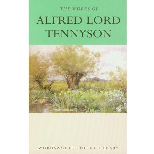 The Works Of Alfred Lord Tennyson, Tennyson, Alfred