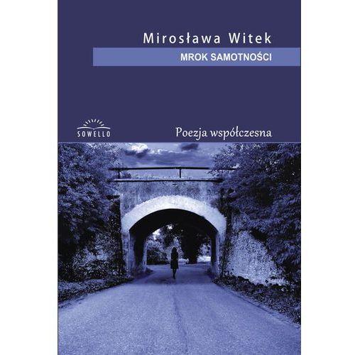 Mrok samotności, Witek Mirosława