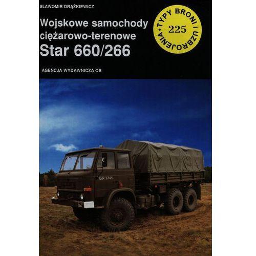 Wojskowe samochody ciężarowo-terenowe Star 660/266, oprawa miękka