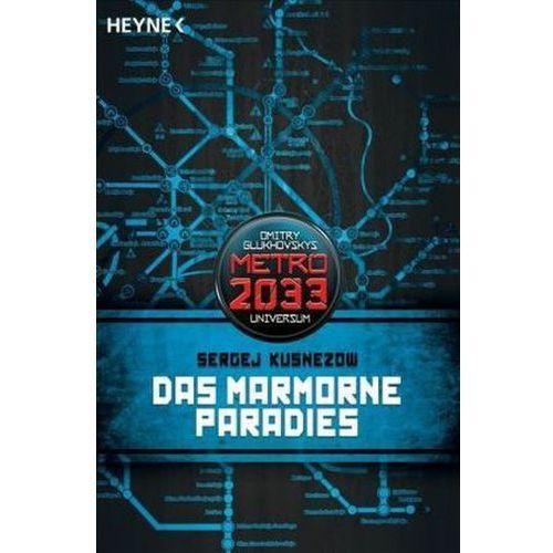 Das Marmorne Paradies (9783453528611)
