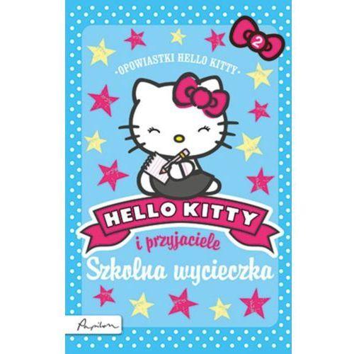 Hello Kitty i przyjaciele Szkolna wycieczka, Linda Chapman, Michelle Misra