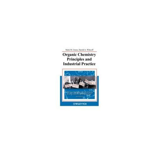 Organic Chemistry Principles & Industral Practice (341 str.)