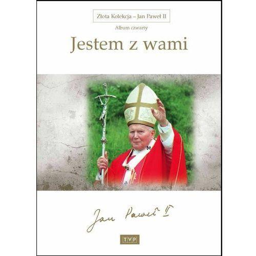 Jan Paweł II. Album 4: Jestem z wami (5902600064275)