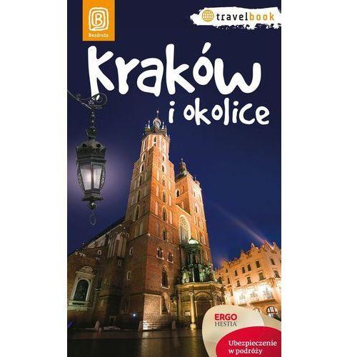 Kraków i okolice. Travelbook. Wydanie 1 - wysyłamy w 24h, oprawa miękka