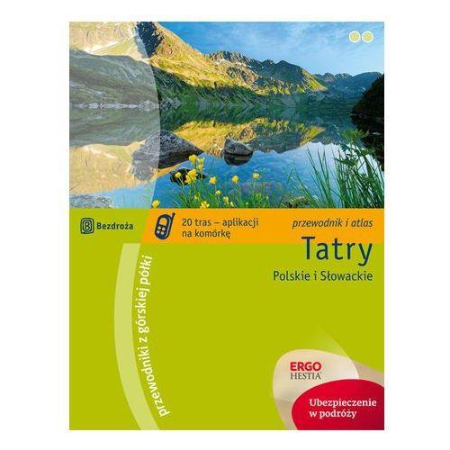 Tatry Polskie i Słowackie Przewodnik z górskiej półki (opr. miękka)