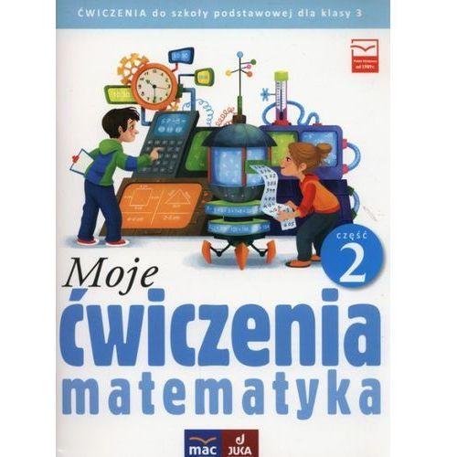 Moje ćwiczenia 3 Matematyka Część 2 - Opala Agnieszka, Parlicka Iza (48 str.)