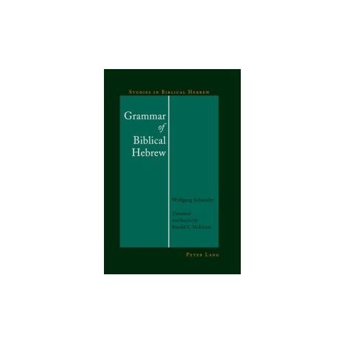 Grammar of Biblical Hebrew (9781433125287)