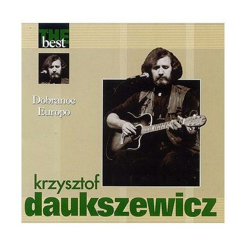 The Best - Dobranoc Europo - Krzysztof Daukszewicz, CDMTJ10287