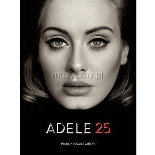 adele - 25 album songbook (utwory na fortepian, wokal i gitarę) marki Pwm