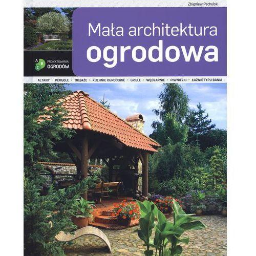 Mała architektura ogrodowa (2012)