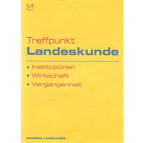 Treffpunkt Landeskunde Institutionen, Wirtschaft, Vergangenheit + CD