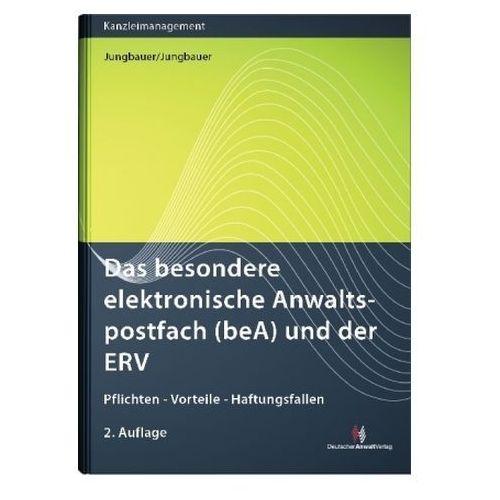 Das besondere elektronische Anwaltspostfach (beA) und der ERV Jungbauer, Sabine (9783824014842)