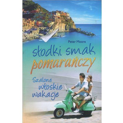 Słodki smak pomarańczy (ISBN 9788376421773)