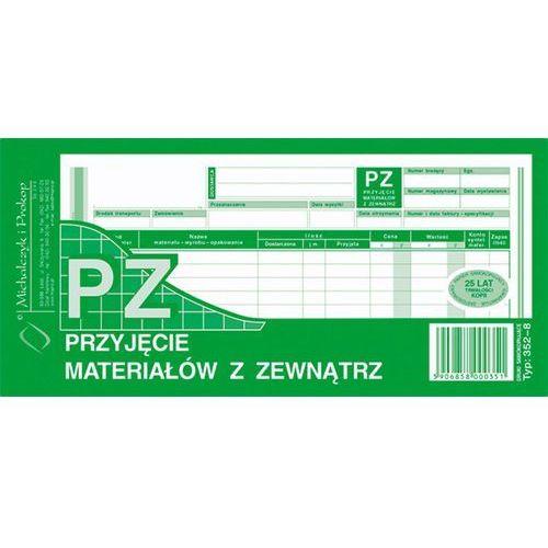 Przyjęcie materiałów z zewnątrz PZ Michalczyk&Prokop 352-8 - 1/3 A4 (wielokopia)