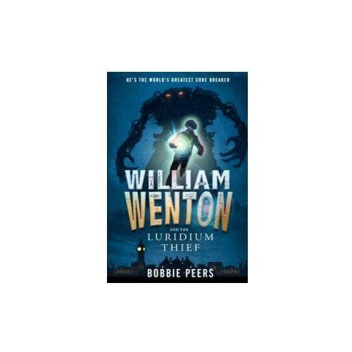 William Wenton and the Luridium Thief (9781406371703)
