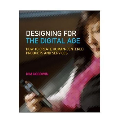 Designing for the Digital Age, Goodwin, Kim
