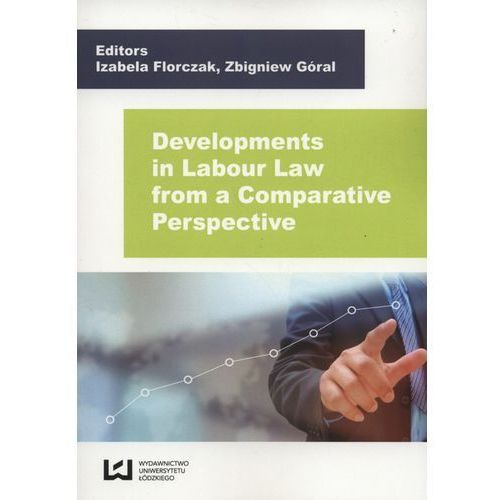 Developments in Labour Law from a Comparative Perspective (148 str.)