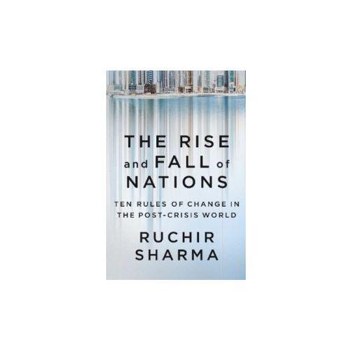 The Rise and Fall of Nations - Sharma Ruchir. DARMOWA DOSTAWA DO KIOSKU RUCHU OD 24,99ZŁ (9780141980706)