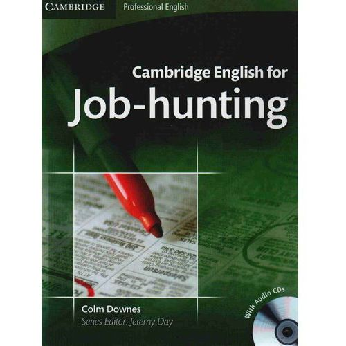 Cambridge English For Job-Hunting + Cd, Colm Downes, Jeremy Day