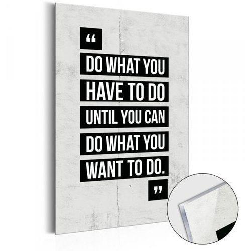 Artgeist Obraz na szkle akrylowym - life manifesto: do what you have to do [glass]