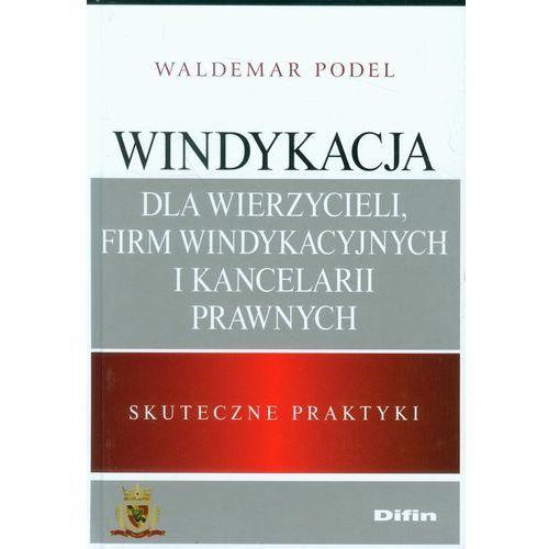 Windykacja dla wierzycieli, firm windykacyjnych i kancelarii prawnych, oprawa twarda
