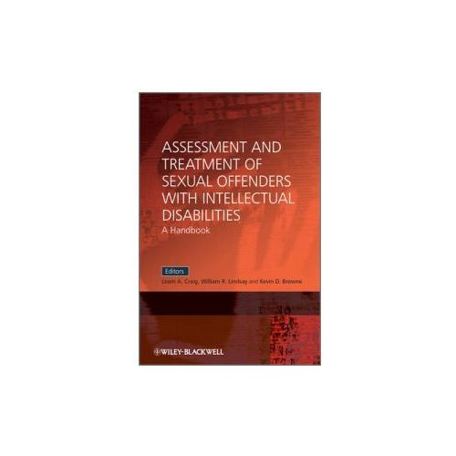 Assessment and Treatment of Sexual Offenders with Intellectual Disabilities