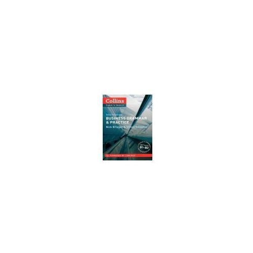 Collins Business Grammar & Practice Intermediate (208 str.). Najniższe ceny, najlepsze promocje w sklepach, opinie.