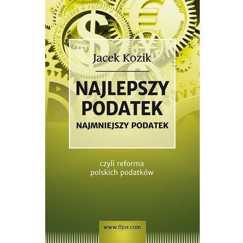 Najlepszy podatek - Jacek Kozik, Kozik Jacek