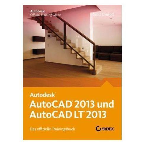 AutoCAD 2013 und AutoCAD LT 2013 - Das Offizielle Trainingsbuch