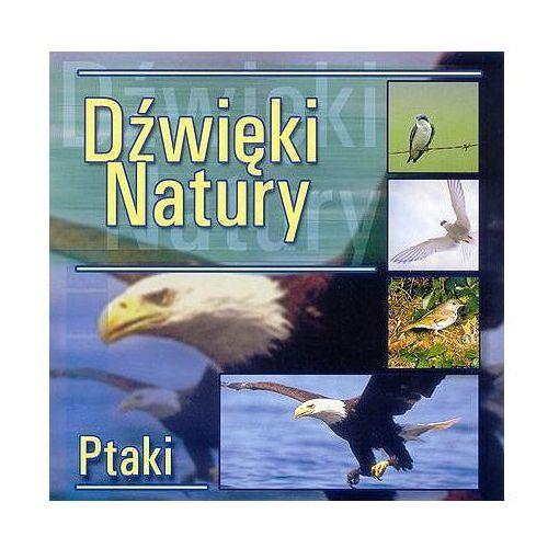 Dźwięki natury - Ptaki - Agencja Artystyczna MTJ