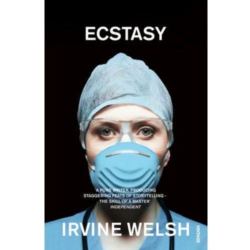 Ecstasy - Irvine Welsh, Welsh, Irvine