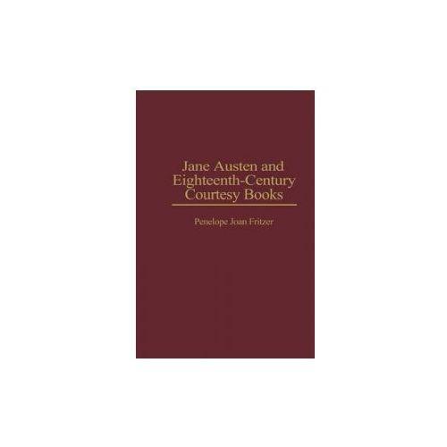 Jane Austen and Eighteenth-Century Courtesy Books