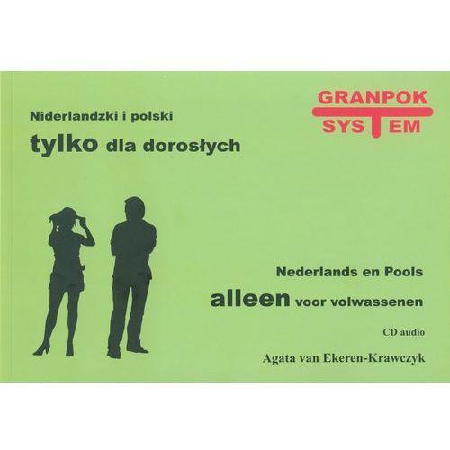 Niderlandzki I Polski Tylko Dla Dorosłych Z Płytą Cd (kategoria: Nauka języka)