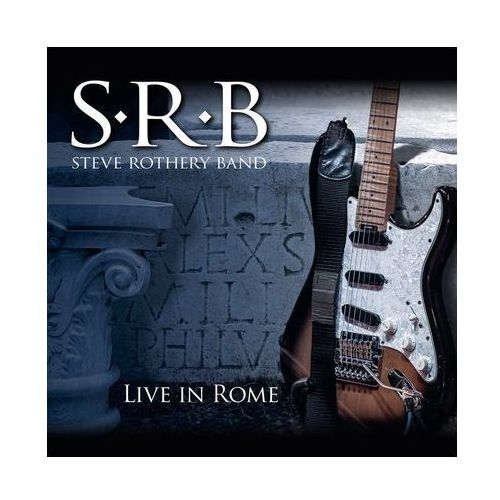 Universal music / century media Steve rothery band. live in rome [2cd/dvd] - steve rothery band