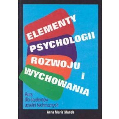 ELEMENTY PSYCHOLOGII ROZWOJU I WYCHOWANIA (oprawa miękka) (Książka) (ISBN 8388442740)