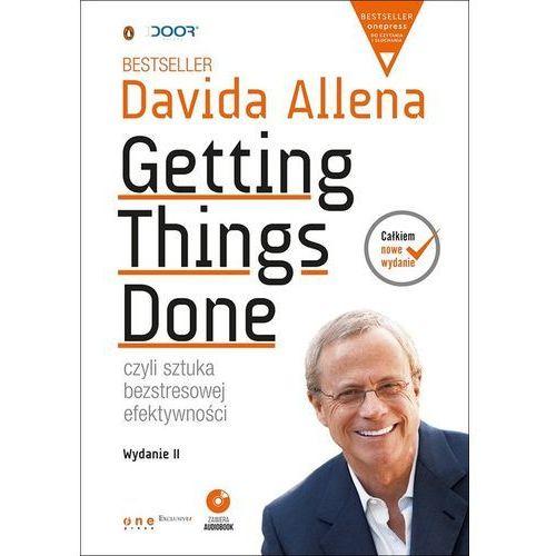 Getting things done. Czyli sztuka bezstresowej efektywności + CD. Wyd. 2 - David Allen (2017)