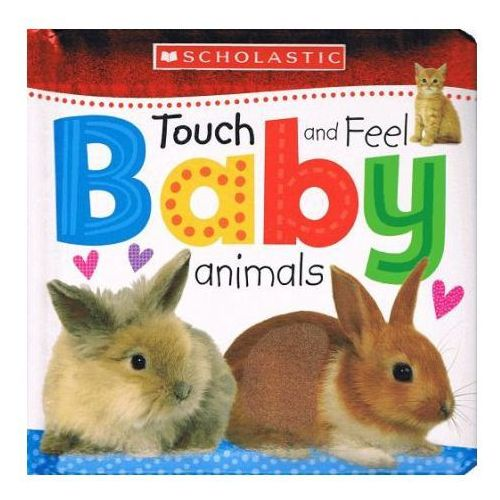 Touch and Feel Baby Animals (0590447378)
