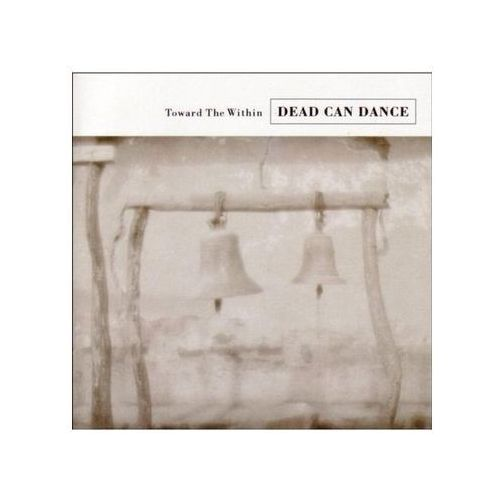 Dead Can Dance - Toward The Within, CAD2712CD-2