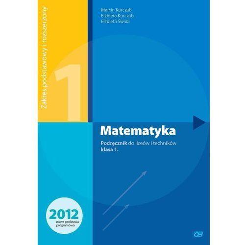 Matematyka 1 podręcznik zakres podstawowy i rozszerzony (398 str.)