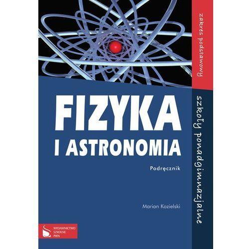 Fizyka i astronomia Podręcznik Zakres podstawowy