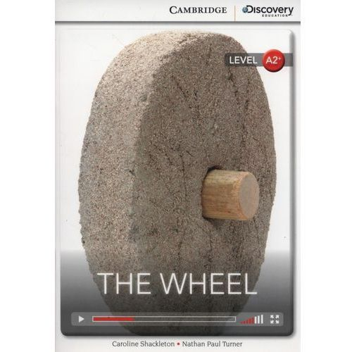 The Wheel. Cambridge Discovery Education Interactive Readers (z kodem) (2014)