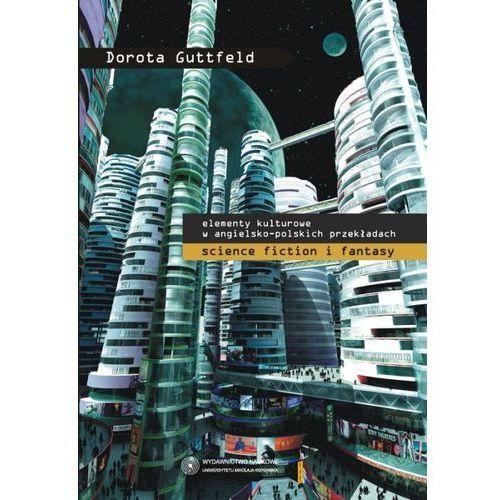 Elementy kulturowe w angielsko-polskich przekładach science fiction i fantasy, Guttfeld Dorota