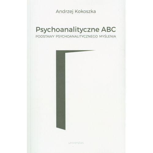 Psychoanalityczne ABC - Wysyłka od 3,99 - porównuj ceny z wysyłką (176 str.)