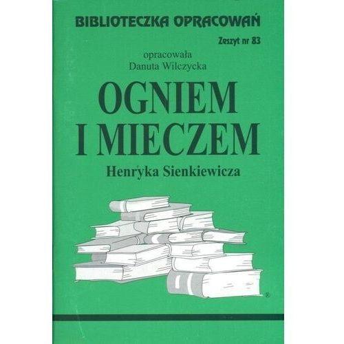Biblioteczka Opracowań Ogniem i mieczem Henryka Sienkiewicza, oprawa miękka