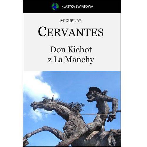 Don Kichot z La Manchy - Miguel de Cervantes