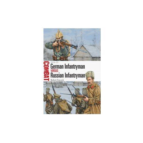 German Infantryman vs Russian Infantryman - 1914-15